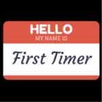 First Timers' Meeting, Thursday, 4:45pm – 5:15pm